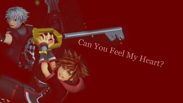Can You Feel My Heart? // KH3